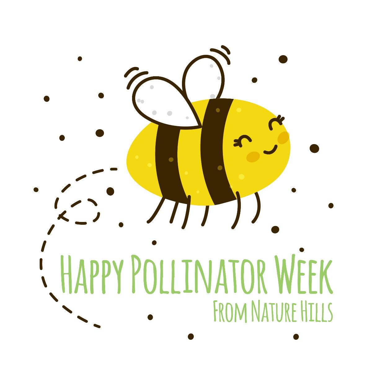 Happy Pollinator Week