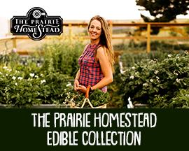 Prairie Homestead Edible Collection